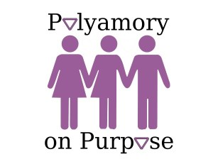 Polyamory on Purpose