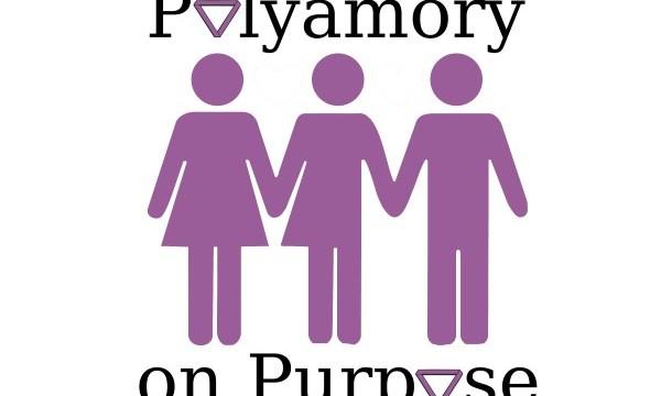 Polyamory on Purpose