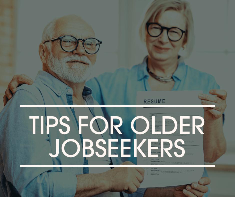 Tips for Older Jobseekers header