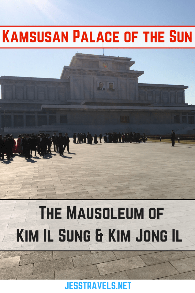 Kamsusan Palace of the Sun. The mausoleum of Kim Il Sung and Kim Jong Il. How to visit North Korea / the Democratic People's Republic of Korea. Click through to read more...