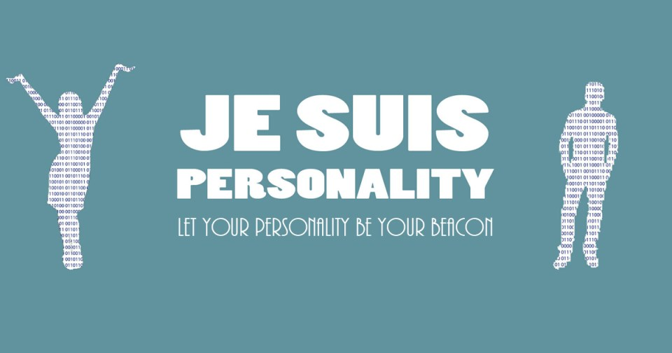 Je Suis Personality