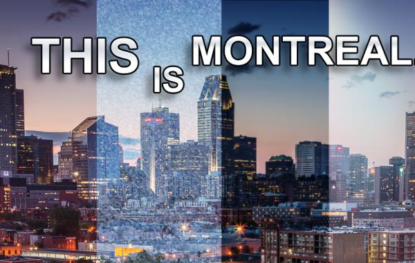 This is Montreal, le film d'un membre de Je suis un gameur.com