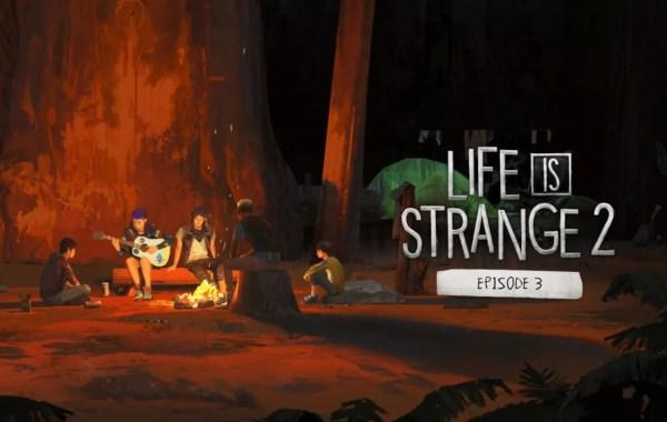 test de Life is Strange 2 : Épisode 3