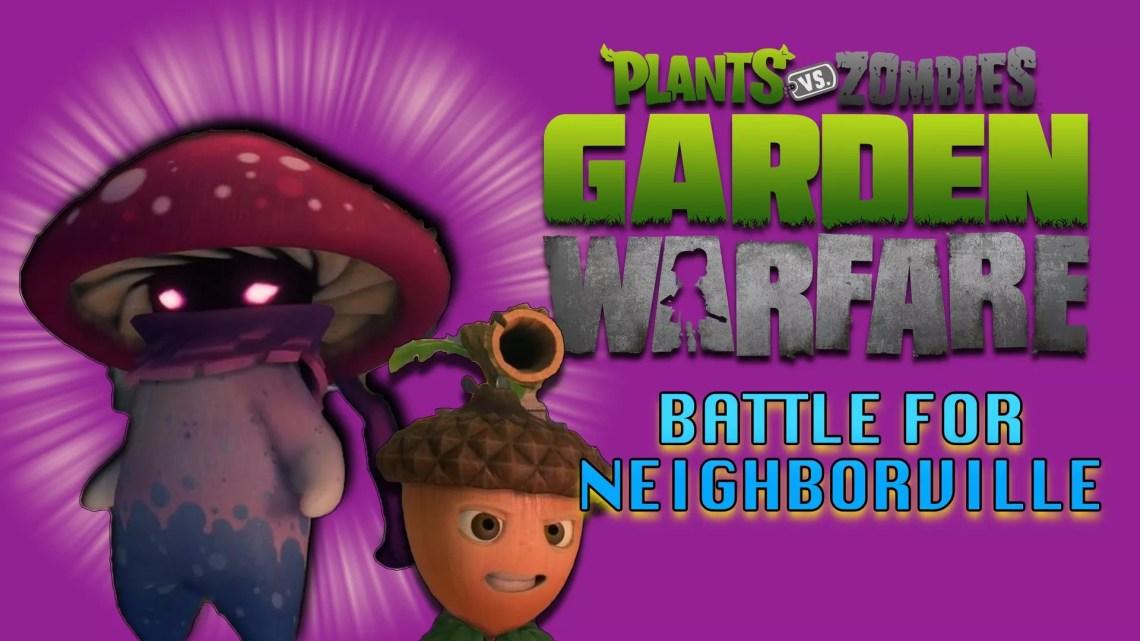 Plants vs. Zombies: Garden Warfare 3 (Battle for Neighborville)
