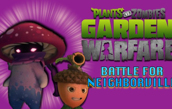 Plants vs. Zombies: Garden Warfare 3 (Battle for Neighborville)