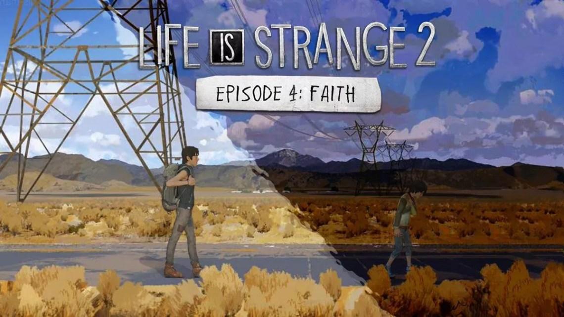 test de Life is Strange 2 Épisode 4 (Faith)