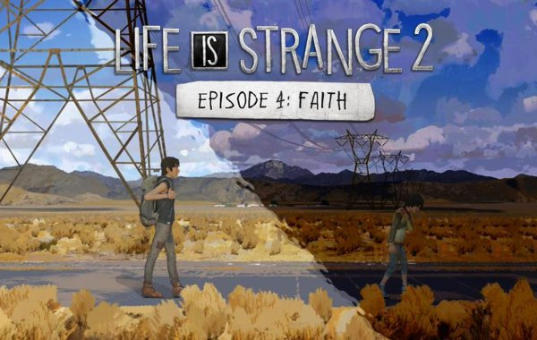 test de Life is Strange 2 Épisode 4 (Faith)