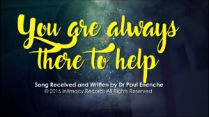 Paul Enenche – You Are Always There to Help Mp3 download