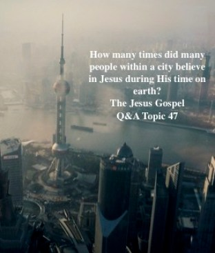 How Many Cities Believed In Jesus