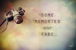 Memory-of-the-Past-Memories-Quotes-–Good-–-Bad-Sayings-–-Quote-Some-memories-never-fade
