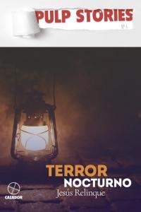 Terror Nocturno por Jesús Relinque