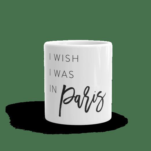 I-wish-I-was-in-Paris-mug