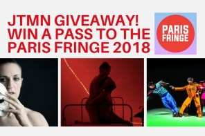 An Exciting Lineup for the Paris Fringe 2018 & Giveaway!