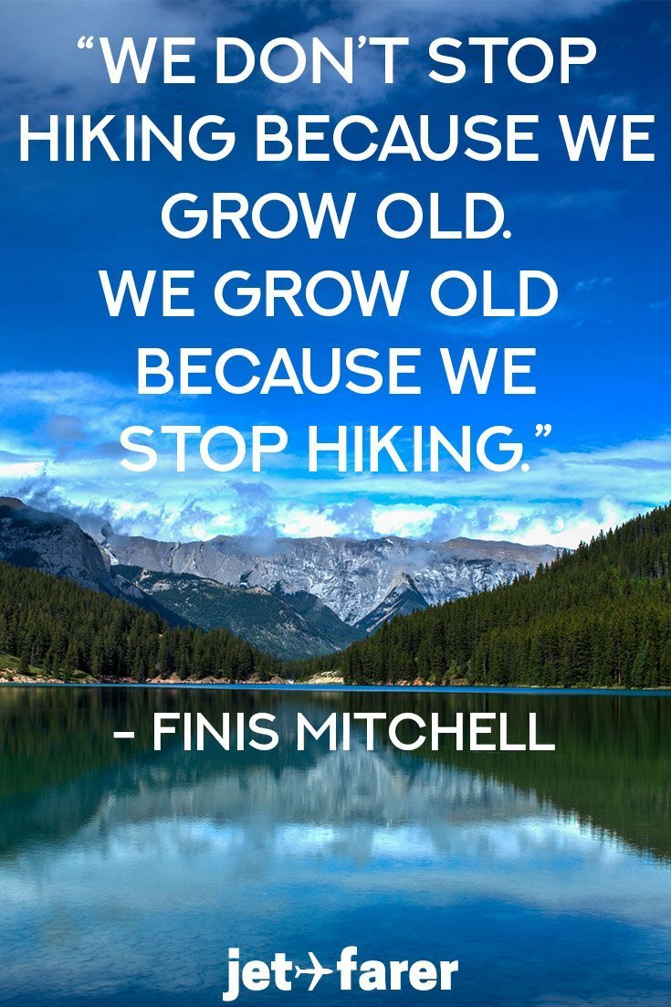 A hiking quote by Finis Mitchell
