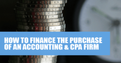 How to finance the purchase of an accounting & CPA firm