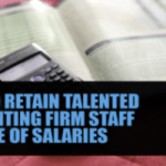 How to retain talented accounting firm staff outside of salaries