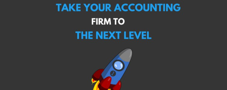 3 steps to take your accounting firm to the next level