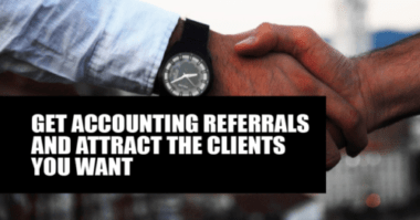 Get accounting referrals and attract the clients you want