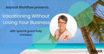 Jetpack Workflow Presents: special guest Kelly Christian