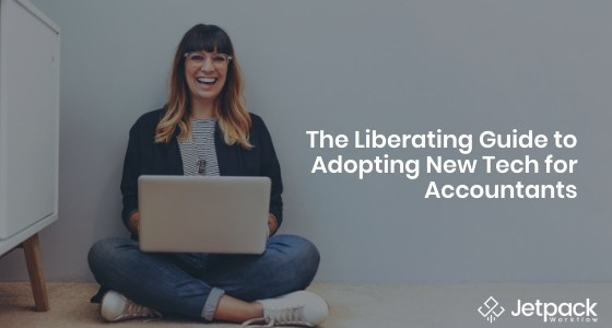 the liberating guide to adopting new tech for accountants