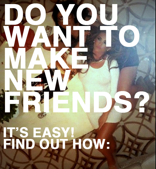 do-you-want-to-make-new-friends