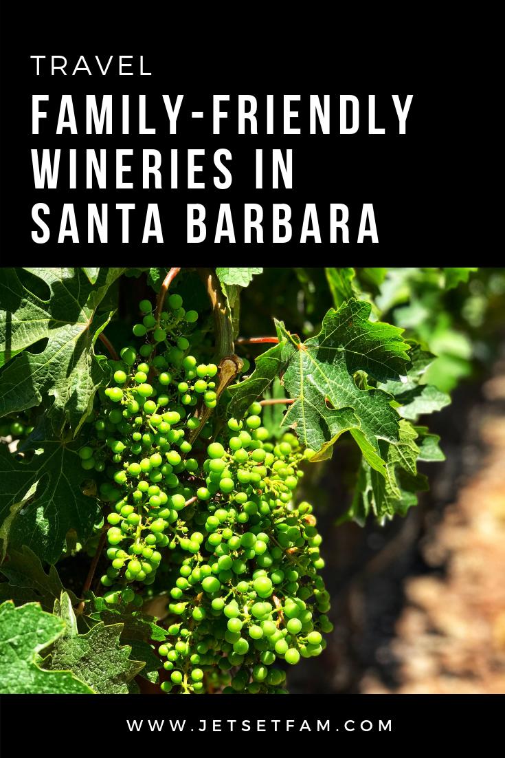 Kid Friendly Santa Barbara Wineries