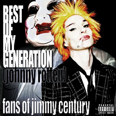 Best of My Generation (Johnny Rotten) Back Your Punk Ass Up