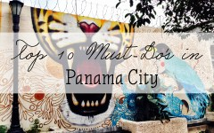 featured top 10 must do panama city