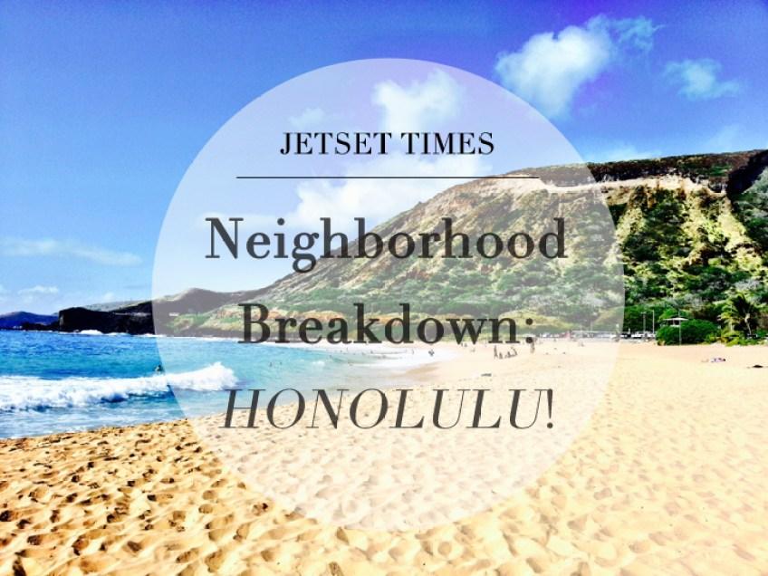 Neighborhood Breakdown Honolulu