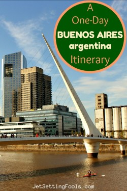 A One Day in Buenos Aires Itinerary Argentina by JetSettingFools.com