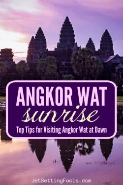 Angkor Wat sunrise Tips for visiting Angkor Wat at Dawn by JetSettingFools.com