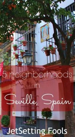 5 Neighborhoods in Seville, Spain JetSetting Fools