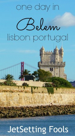 One Day in Belem Lisbon Portugal JetSetting Fools