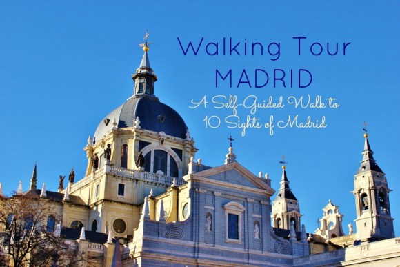 Walking Tour Madrid Self-Guided Walk to 10 Sights of Madrid by JetSettingFools.com