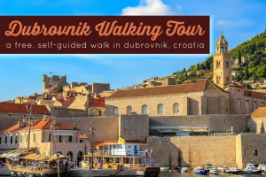Dubrovnik Walking Tour Self-Guided Dubrovnik, Croatia Sightseeing by JetSettingFools.com