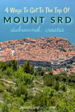 Ways to get to Mount Srd Dubrovnik, Croatia by JetSettingFools.com
