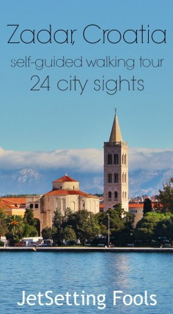 Zadar self-guided walking tour Croatia JetSetting Fools