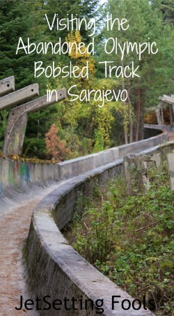 Visiting the abandoned Olympic Bobsled Track in Sarajevo JetSetting Fools