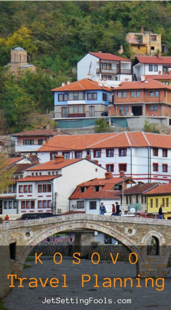 Kosovo Travel Planning JetSettingFools.com