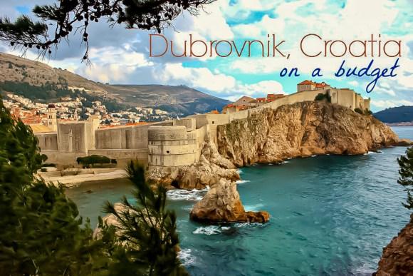 Dubrovnik, Croatia On a Budget