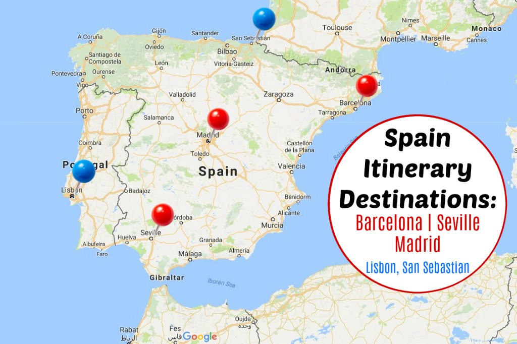 Spain Itinerary Destinations Barcelona, Seville, Madrid, Lisbon, San Sebastian