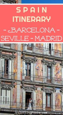 Spain Itinerary for Barcelona, Seville, Madrid by JetSettingFools.com