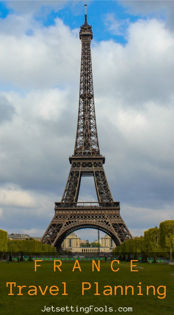 France Travel Planning by JetSettingFools.com