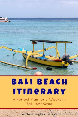 Bali Beach Itinerary A Perfect Plan for 2 Weeks in Bali, Indonesia by JetSettingFools.com