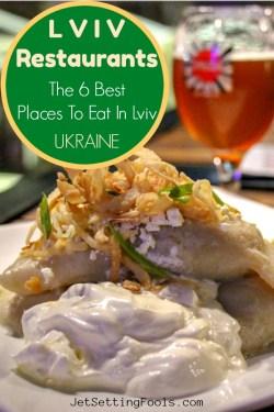 The Best Lviv Restaurants by JetSettingFools.com