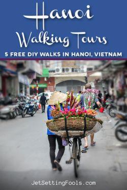 Hanoi Walking Tours by JetSettingFools.com