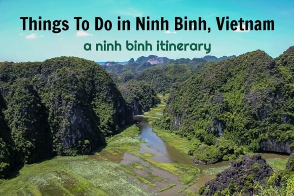 Things To Do in Ninh Binh, Vietnam: A Ninh Binh Itinerary by JetSettingFools.com