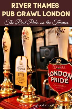 River Thames Pub Crawl London The 8 Best Pubs on the Thames by JetSettingFools.com