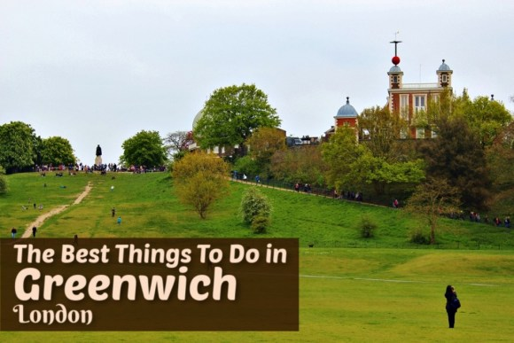The Things To Do in Greenwich London by JetSettingFools.com