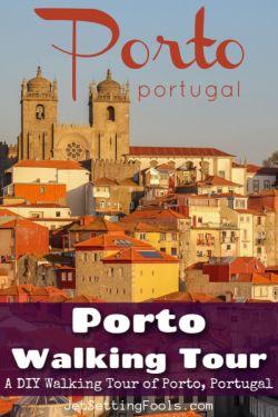 Porto Walking Tour A DIY Walking Tour of Porto, Portugal by JetSettingFools.com
